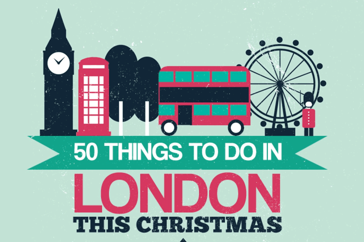 50 Things You Can Do in London This Christmas