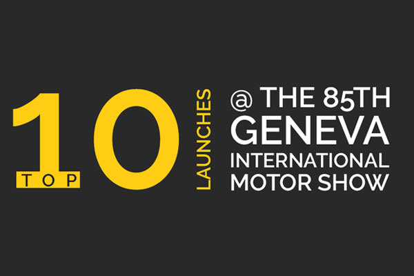 Top 10 Car Launches @ 85th Geneva Motor Show 2015