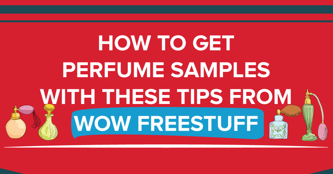 Tips For Getting Free Perfume Samples